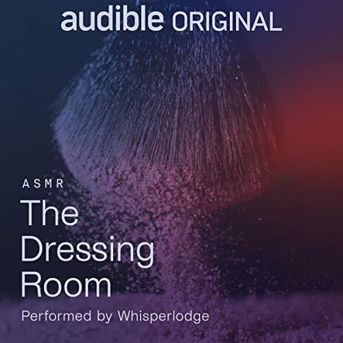 The Dressing Room Audiobook By Whisperlodge cover art
