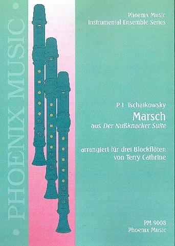 Marsch aus der Nußknacker Suite: für 3 Blockflöten (SSA/SAA/SAT)