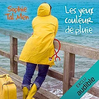 Les yeux couleur de pluie     Marie-Lou & Matthieu 1              De :                                                                                                                                 Sophie Tal Men                               Lu par :                                                                                                                                 Aurélie Le Roc'h                      Durée : 6 h et 7 min     25 notations     Global 4,0