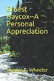 Ernest Haycox--A Personal Appreciation