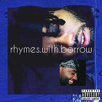 Rhymes With Borrow