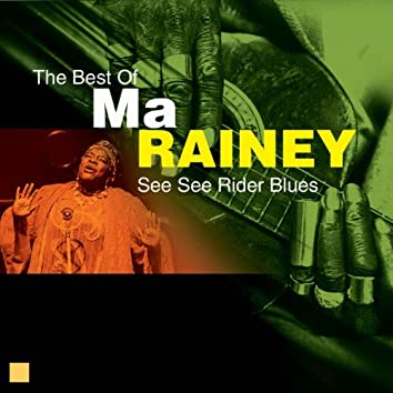 See See Rider Blues (The Best Of)