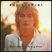 Foot Loose & Fancy Free by ROD STEWART (2011-03-21)