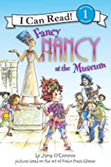 Fancy Nancy at the Museum (I Can Read Level 1) Kindle Edition
