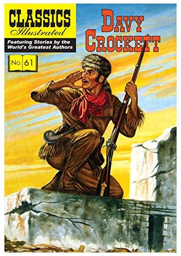 Davy Crockett (Classics Illustrated, Band 61)