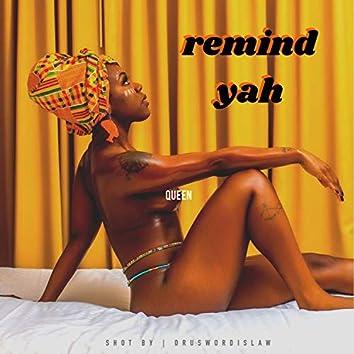 Remind Yah