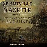 Grantville Gazette, Volume VI: Ring of Fire, Gazette Editions Series, Book 6