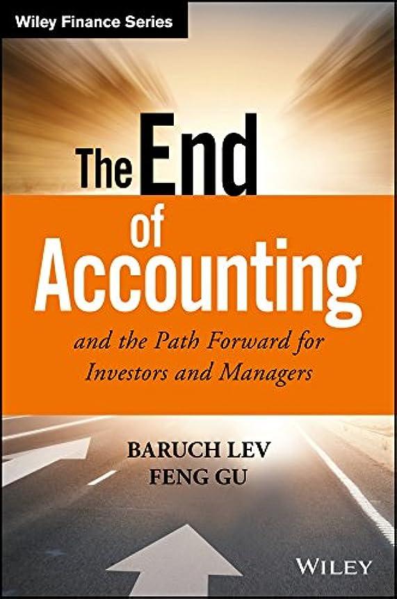 レガシー有料性交The End of Accounting and the Path Forward for Investors and Managers (Wiley Finance) (English Edition)