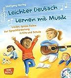 Leichter Deutsch lernen mit Musik, m. Audio-CD und Bildkarten. Lieder, Spiele, Reime zur Sprachförderung in Kita und Schule
