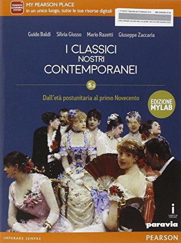 Classici nostri contemporanei 5.2. Ediz. mylab. Per le Scuole superiori (Vol. 5)