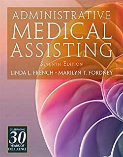 Administrative Medical Assisting (with Premium Web Site, 2 terms (12 months) Printed Access Card)
