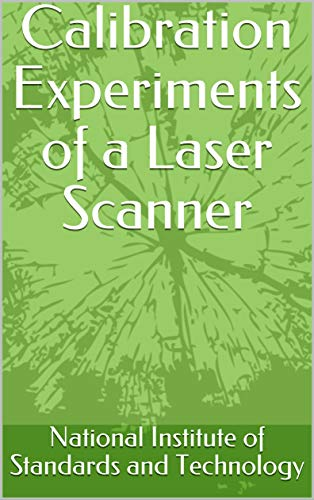Calibration Experiments of a Laser Scanner (English Edition)
