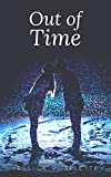 Out of Time: A Time Travel Romance (English Edition)