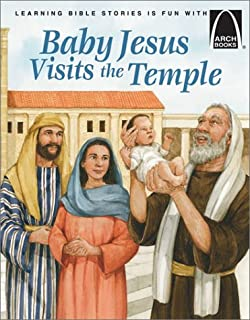 Baby Jesus Visits the Temple (Arch Books)