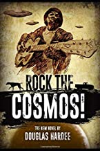 Rock The Cosmos! (Rock n' Roll in Outer Space)