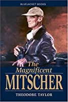 The Magnificent Mitscher (Bluejacket Books)