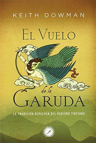 El Vuelo De La Garuda (Budismo Tibetano) de Keith Dow (25 nov...