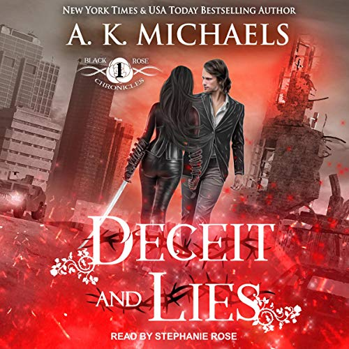 The Black Rose Chronicles: Deceit and Lies cover art