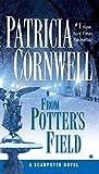 From Potter's Field: Scarpetta (Book 6)