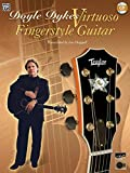 Doyle Dykes: Virtuoso, Fingerstyle Guitar (Acoustic Masters Series)