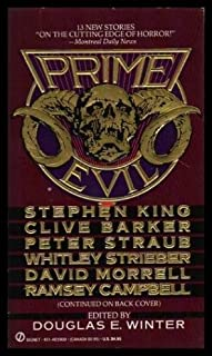 PRIME EVIL: Night Flier; Having a Woman at Lunch; The Blood Kiss; Coming to Grief; Food; The Great God Pan; Orange is for Anguish Blue for Insanity; The Juniper Tree; Spinning Tales with the Dead; Alice's Last Adventure; Next Time You'll Know Me