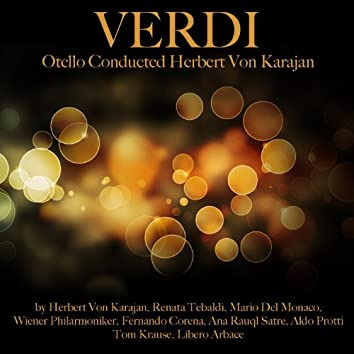 Verdi: Otello Conducted by Herbert von Karajan