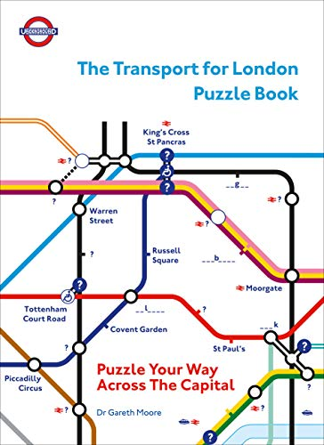 The Transport for London Puzzle Book: Puzzle Your Way Across the Capital (Puzzle Books) (English Edition)