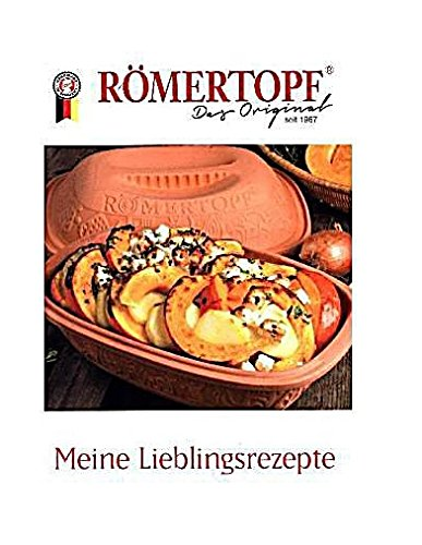 Römertopf - Meine Lieblingsrezepte