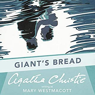 Giant's Bread: A Mary Westmacott Novel cover art
