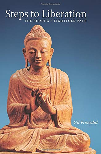 Steps to Liberation: The Buddha's Eightfold Path