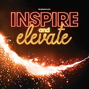 Inspire and Elevate