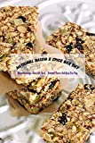 National Raisin & Spice Bar Day: More Knowledge About 5th April – National Raisin And Spice Bar Day: April 5th National Raisin & Spice Bar Day Did You Know? (English Edition)