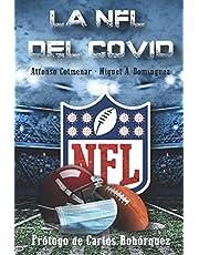 La NFL del Covid: Una NFL como nunca habíamos vivido.