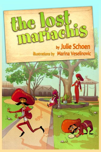The Lost Mariachis (A Multicultural Childrens Book And A Funny Story For Kids) (English Edition)