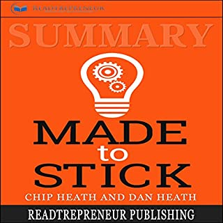 Summary: Made to Stick: Why Some Ideas Survive and Others Die audiobook cover art