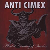Absolut Country of Sweden by Anti Cimex (2009-06-16)