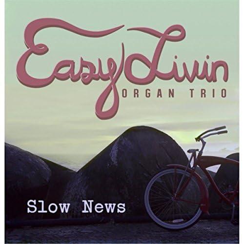Easy Livin' Organ Trio