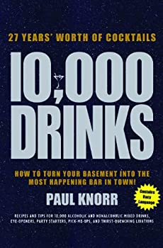 10,000 Drinks  How to Turn Your Basement Into the Most Happening Bar in Town!