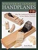 Discovering Japanese Handplanes: Why This Traditional Tool Belongs in Your Modern Workshop (Fox Chapel Publishing)
