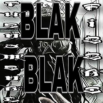 BLAK BLAK