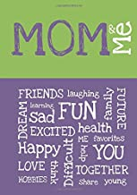 Mom & Me : award-winning & interactive children's journal for getting to know each other better (English, Spanish, French, Italian, German, Japanese, ... Gujarati, Bengali and Korean Edition)