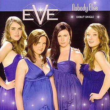 Nobody Else (Debut)