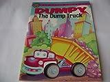 Dumpy the Dump Truck (Storytime Books)