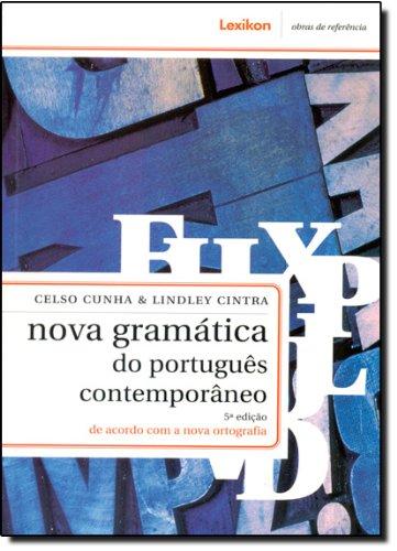 Nova Gramática Do Português Contemporâneo - Conforme Nova Ortografia