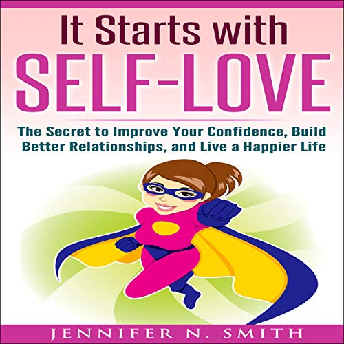 It Starts with Self-Love audiobook cover art