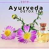 Ayurveda Detox Tea 2019: Relaxing Zen Music
