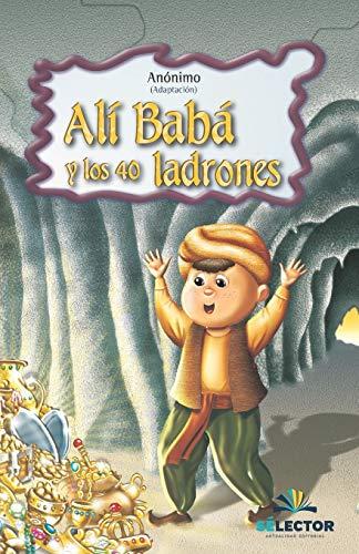 Alí Babá y los 40 ladrones (Clasicos Para Ninos)