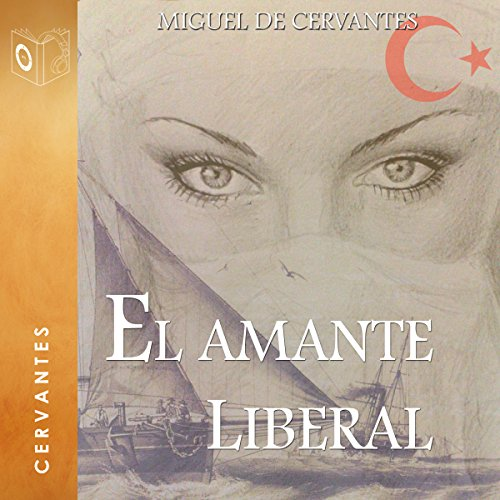 El amante liberal [The Liberal Lover] audiobook cover art