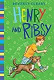 Henry and Ribsy (Henry Huggins) by Beverly Cleary (2014-03-18)