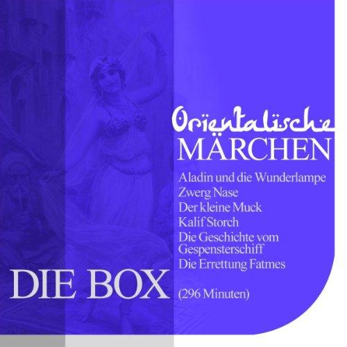 Orientalische Märchen aus 1001 Nacht: Die Box audiobook cover art